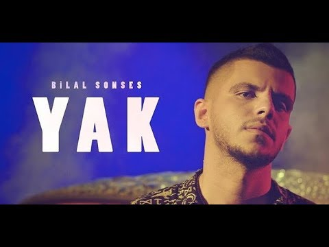 Bilal SONSES – Yak (Official Video)